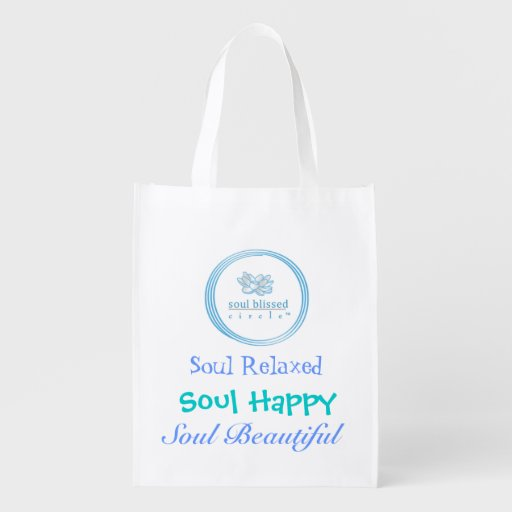 Soul Relaxed, Soul Happy, Soul Beautiful Reusable Grocery Bags
