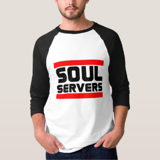 Soul Servers T-Shirt