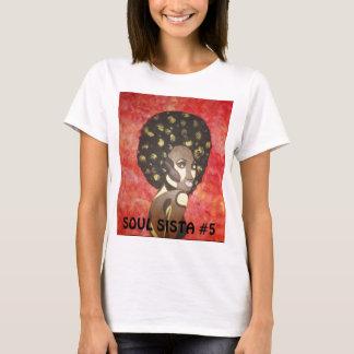 SOUL SISTA #5 T-Shirt