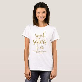 Soul Sisters for Life Glitter Bachelorette T-Shirt