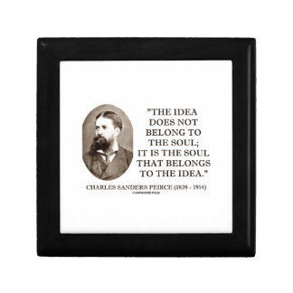 Soul That Belongs To The Idea Charles Pierce Quote Jewelry Box