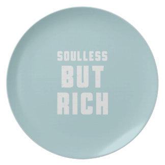 Soulless, but Rich Melamine Plate