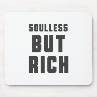 Soulless, but Rich Mouse Pad