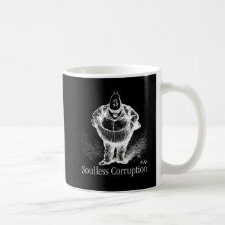 Soulless Corruption, The American Way, MAGA Coffee Mug