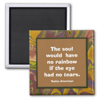 souls & rainbows proverb 2 inch square magnet