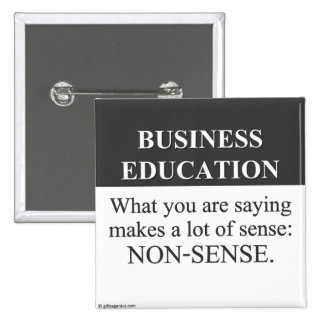 Sound Business Education (3) Pinback Button