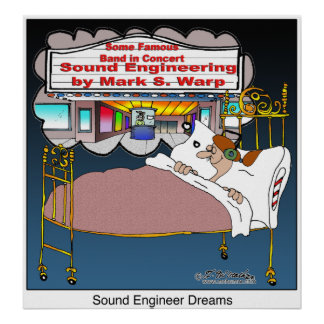 Sound Engineer Dream Poster