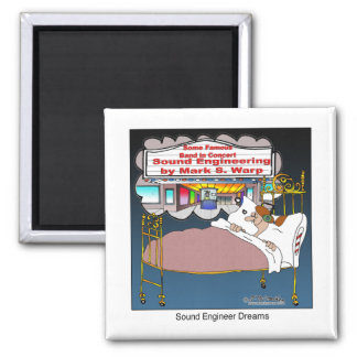 Sound Engineer Dreams 2 Inch Square Magnet
