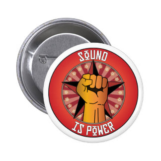 Sound Is Power Pinback Buttons