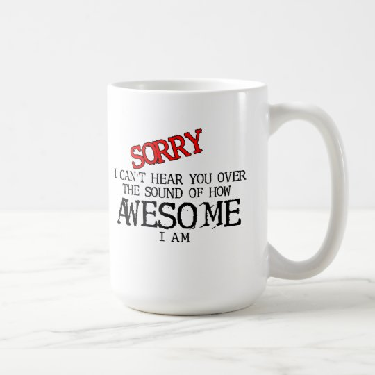 Sound of Awesome Funny Mug Humor