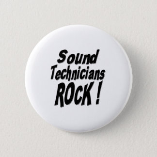 Sound Technicians Rock! Button