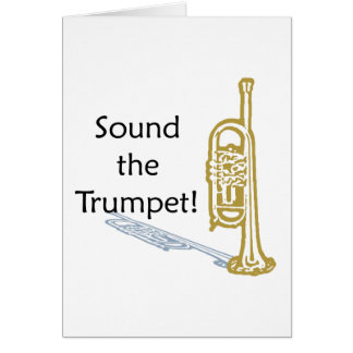 Sound the Trumpet Greeting Card