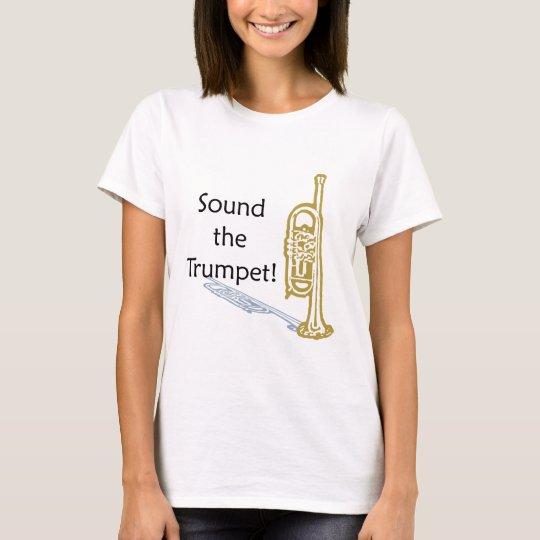 Sound the Trumpet T-Shirt