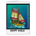 Soup  And Sails Funny Gifts & Collectibles Greeting Card