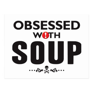 Soup Obsessed Postcard