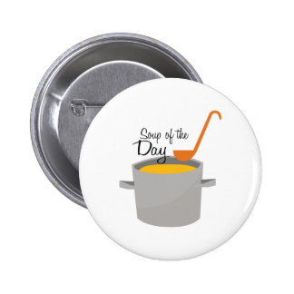 Soup Of Day 2 Inch Round Button