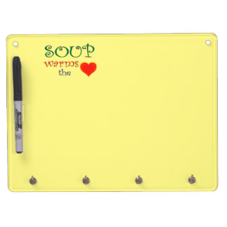 Soup Warms the Heart Dry Erase Board With Keychain Holder