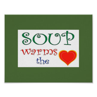 Soup Warms the Heart Poster
