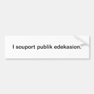 Souport publik edekasion - bumper sticker