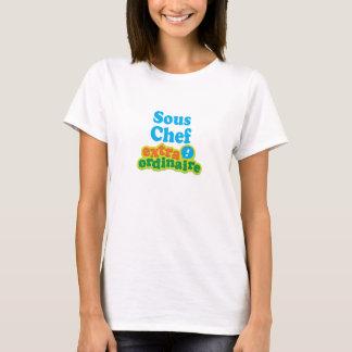 Sous Chef Extraordinaire Gift Idea T-Shirt