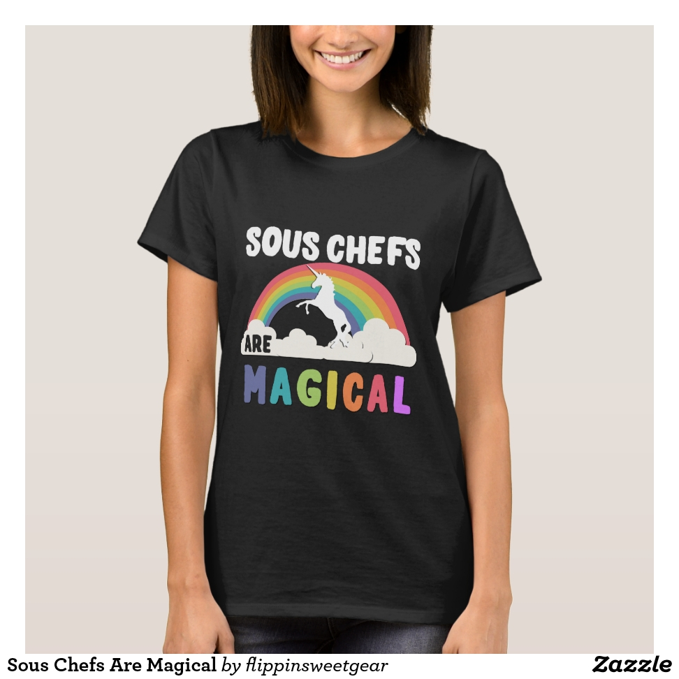 Sous Chefs Are Magical T-Shirt - Best Selling Long-Sleeve Street Fashion Shirt Designs