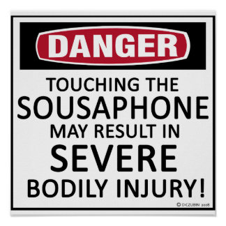 Sousaphone del peligro póster