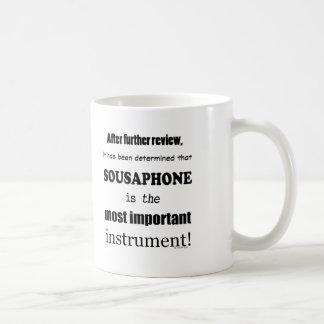 Sousaphone Most Important Instrument Coffee Mug