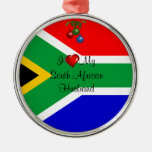 South Africa: I Love My South African Husband Metal Ornament