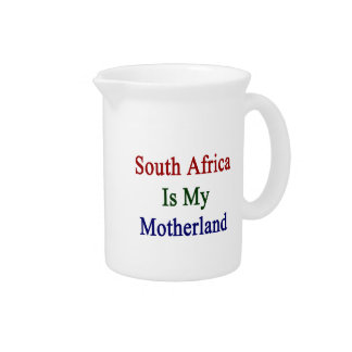 South Africa Is My Motherland Drink Pitchers