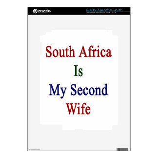 South Africa Is My Second Wife iPad 3 Skins