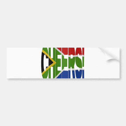 South African cheers Bumper Sticker