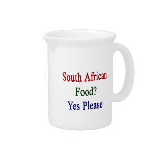South African Food Yes Please Drink Pitchers