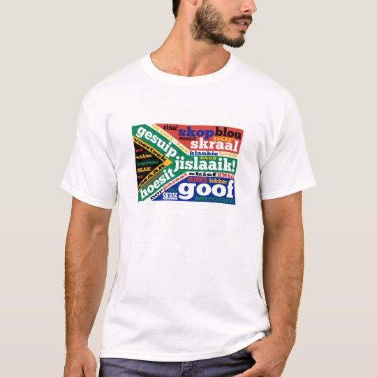 South African slang and colloquialism T-Shirt