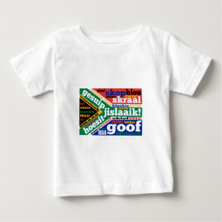 South African slang and colloquialisms Infant T-shirt