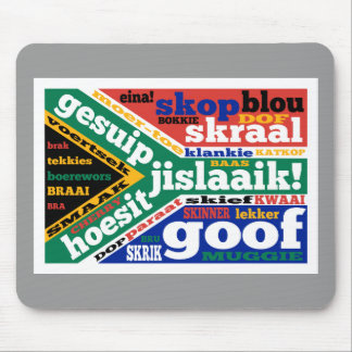 South African slang and colloquialisms Mouse Pads