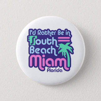 South Beach Miami Pinback Button