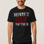 South Butte SK8 Respect ALL Stop the hate h8 T Shirt