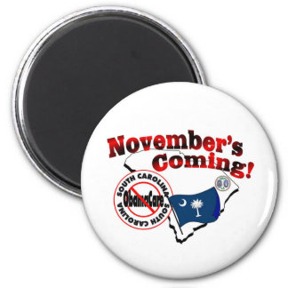 South Carolina Anti ObamaCare – November's Coming! 2 Inch Round Magnet