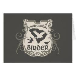 Greeting Card with South Carolina Birder design