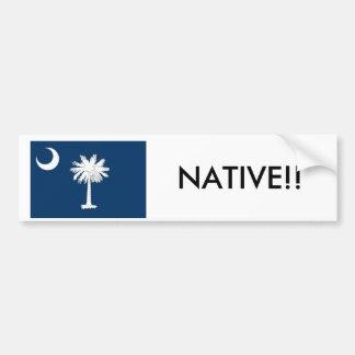 South Carolina Native Bumper Stickers