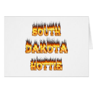 South Dakota hottie fire and flames Greeting Card