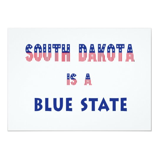South Dakota is a Blue State Card