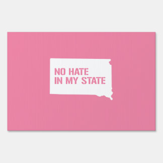 South Dakota: No Hate In My State Signs