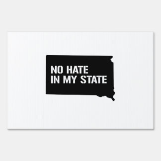 South Dakota: No Hate In My State Lawn Signs