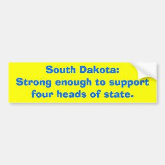 South Dakota:Strong enough to supportfour heads... Car Bumper Sticker