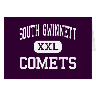 South Gwinnett - Comets - High - Snellville Greeting Card