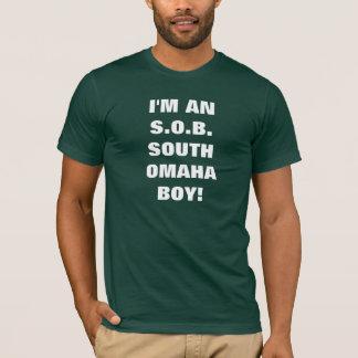 SOUTH OMAHA BOY! T-Shirt