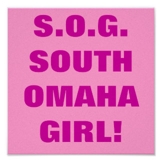 SOUTH OMAHA GIRL! PRINT