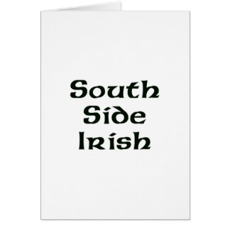 South Side Irish Greeting Cards