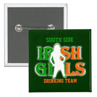 South side Irish girls drinking team Button